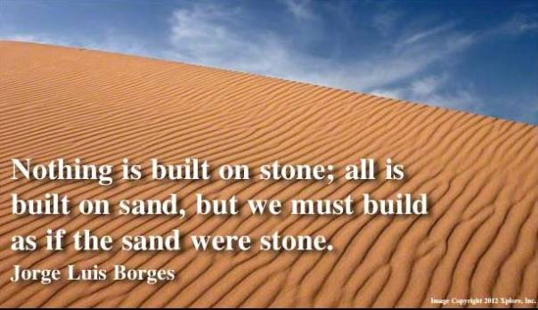 Borges: Of Sand and Stone